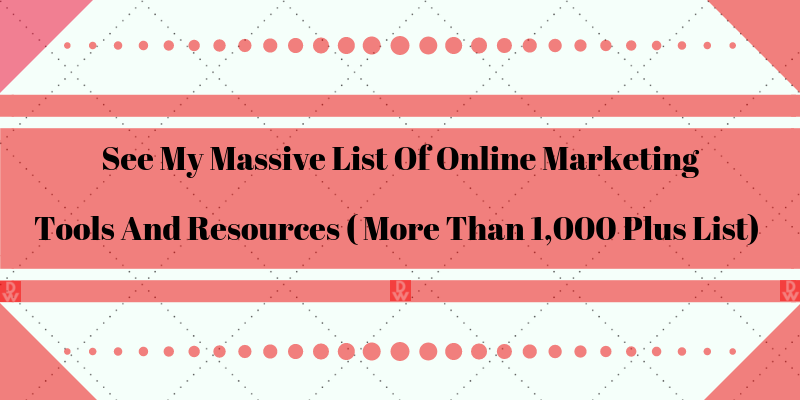 massive list of online marketing tools and resources
