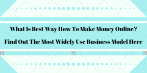 what is best way how to make money online