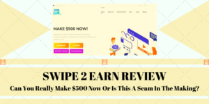 swipe 2 earn review